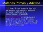 materias primas y aditivos38