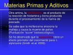 materias primas y aditivos42
