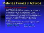 materias primas y aditivos43