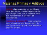 materias primas y aditivos45