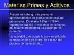 materias primas y aditivos46