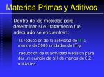 materias primas y aditivos47