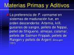 materias primas y aditivos5