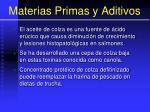 materias primas y aditivos55