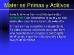 materias primas y aditivos57