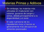 materias primas y aditivos6