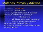 materias primas y aditivos64