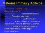 materias primas y aditivos66