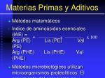 materias primas y aditivos91