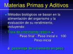 materias primas y aditivos93
