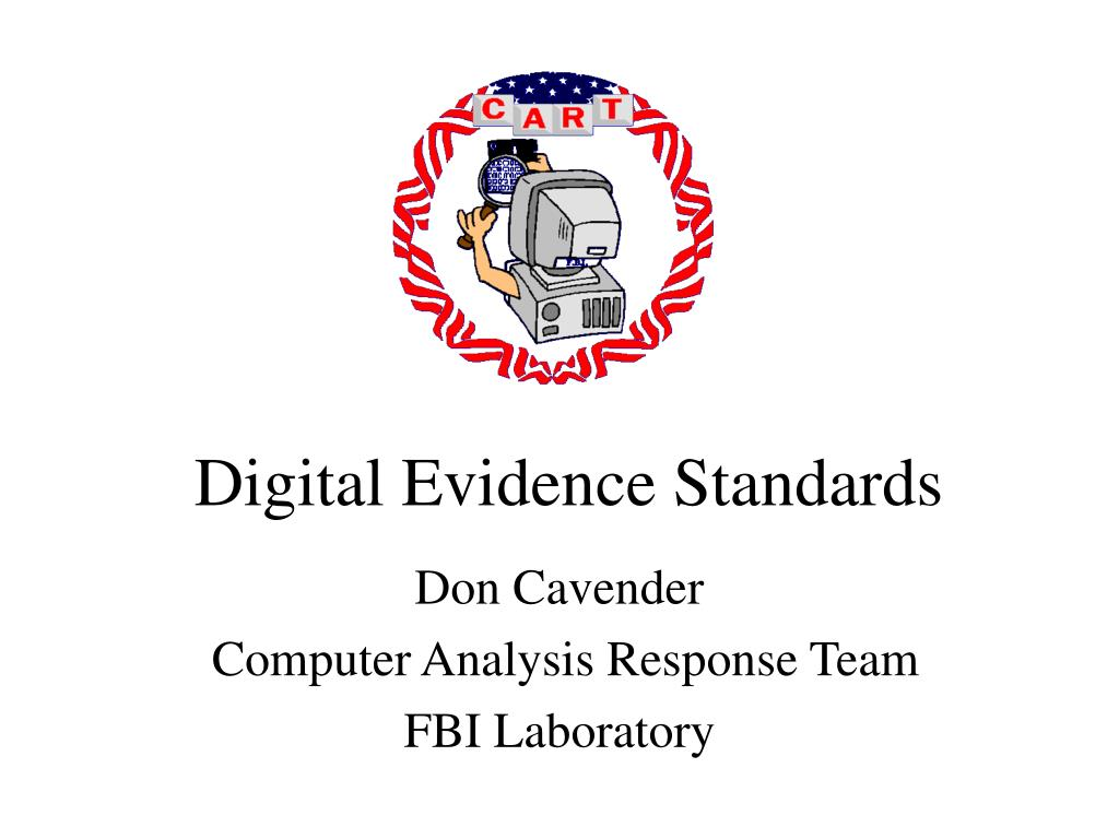 digital evidence standards l.
