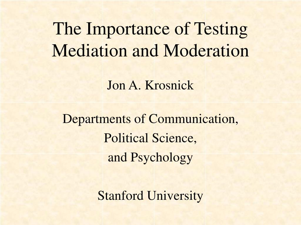 the importance of testing mediation and moderation l.