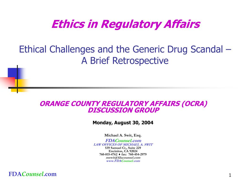 ethics in regulatory affairs ethical challenges and the generic drug scandal a brief retrospective l.