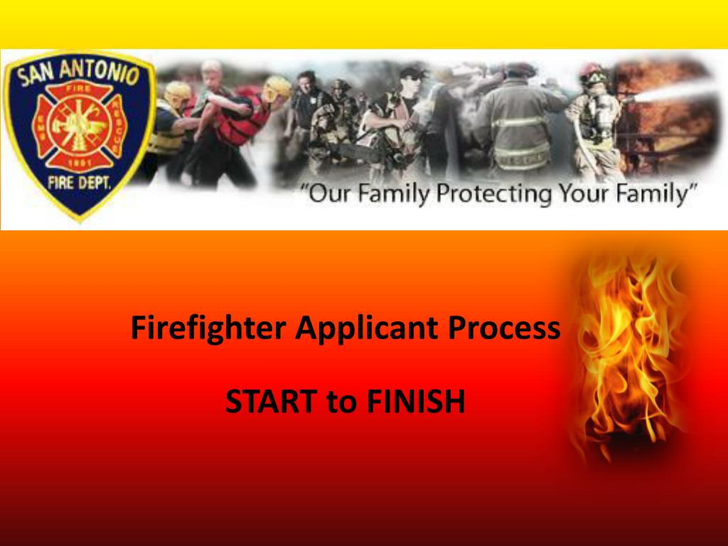 firefighter applicant process start to finish l.