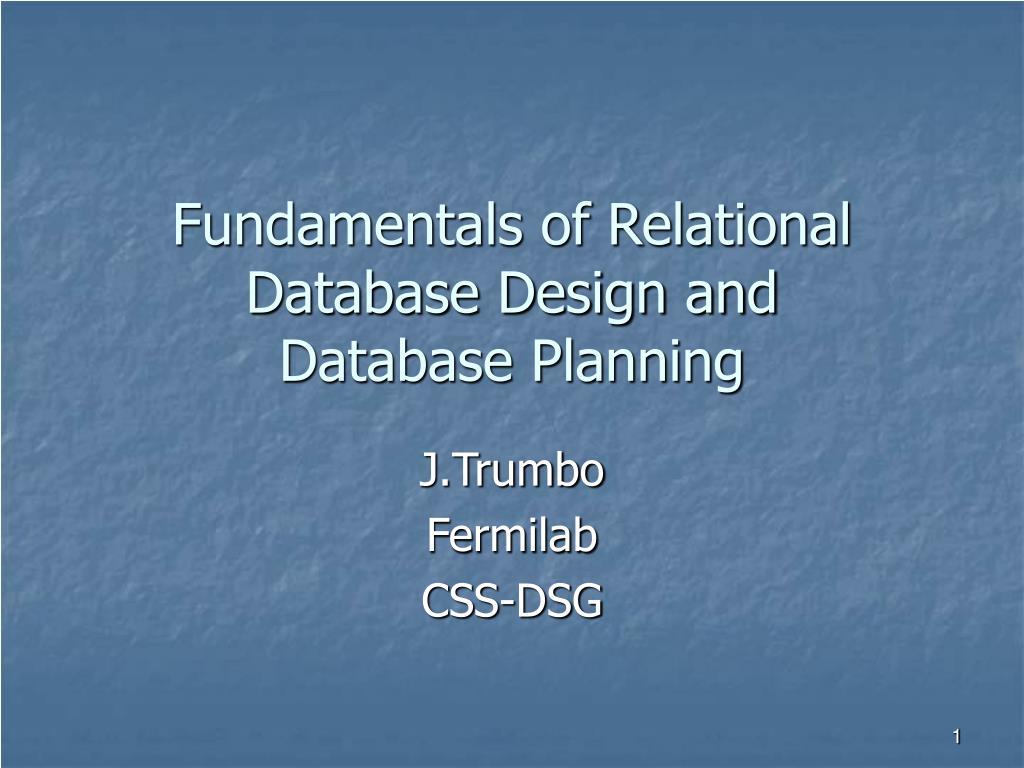 fundamentals of relational database design and database planning l.
