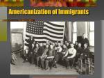 americanization of immigrants