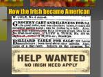 how the irish became american