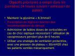 objectifs prioritaires remplir dans les premi res 24 heures suivant l admission du patient