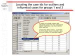 locating the case ids for outliers and influential cases for groups 1 and 3