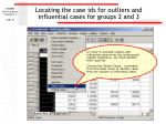 locating the case ids for outliers and influential cases for groups 2 and 3