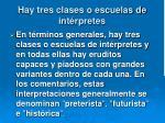 hay tres clases o escuelas de int rpretes