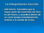 la interpretaci n futurista