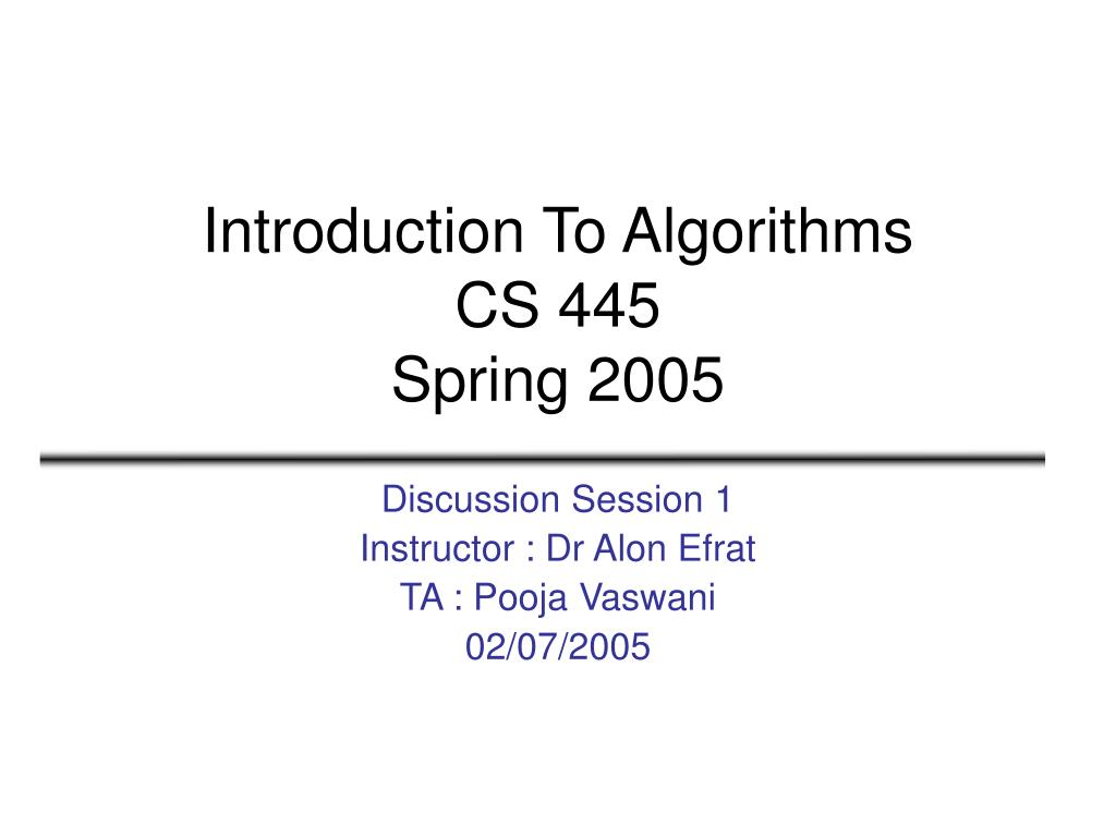 introduction to algorithms cs 445 spring 2005 l.
