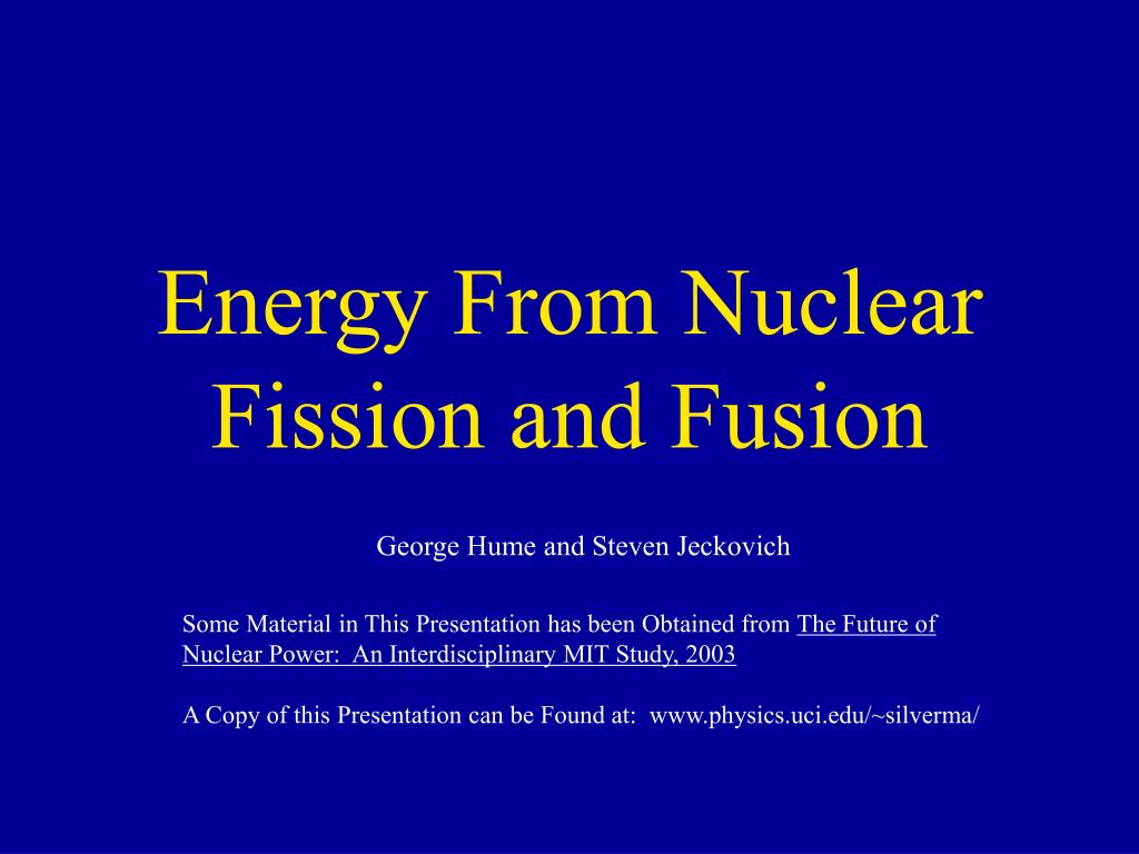 energy from nuclear fission and fusion l.