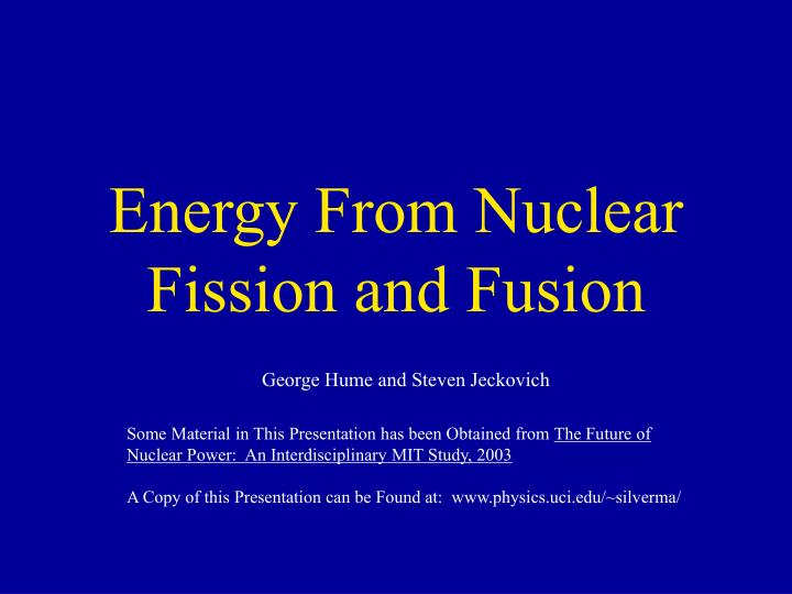 energy from nuclear fission and fusion n.