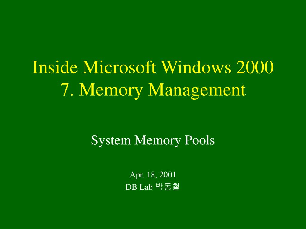inside microsoft windows 2000 7 memory management l.