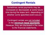 contingent rentals