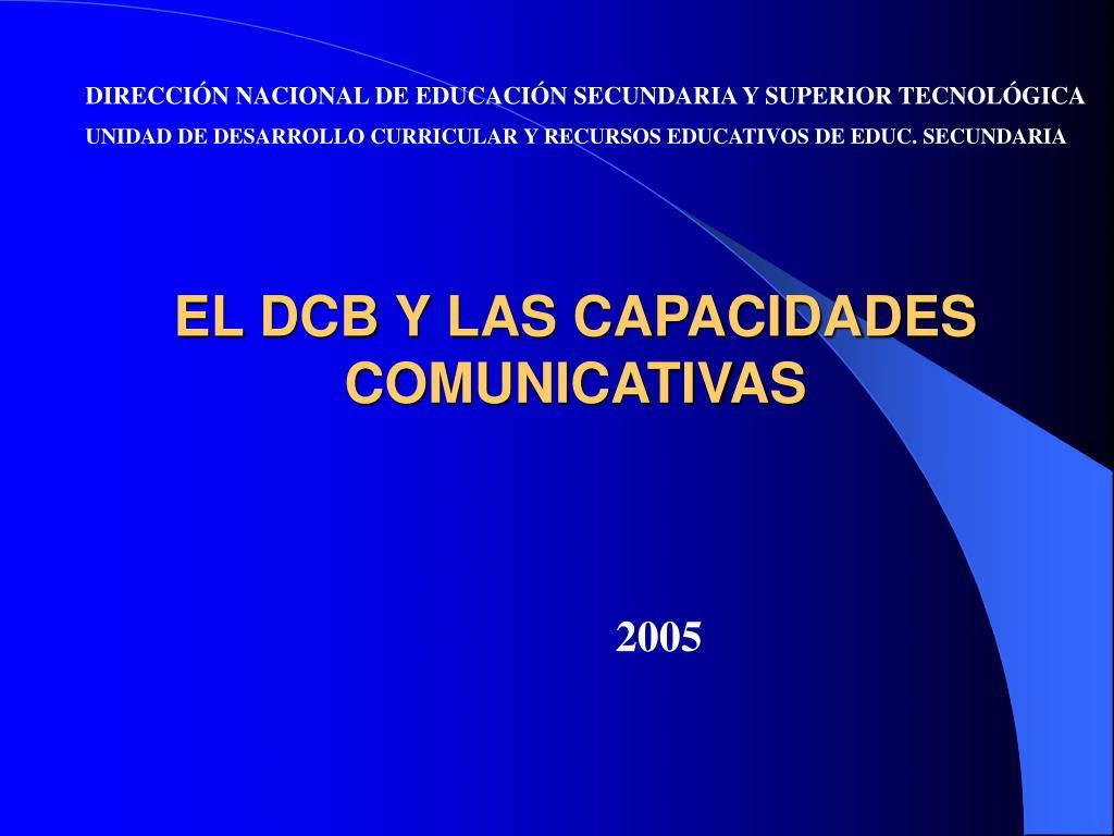 el dcb y las capacidades comunicativas l.