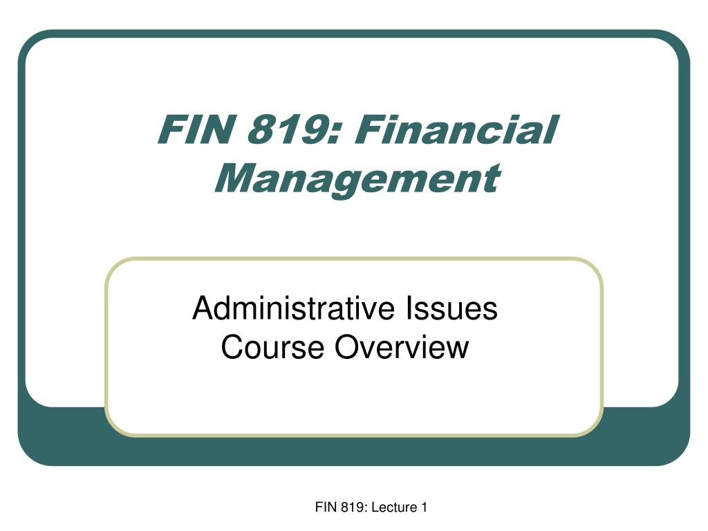 fin 819 financial management l.