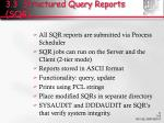 3 3 structured query reports sqr