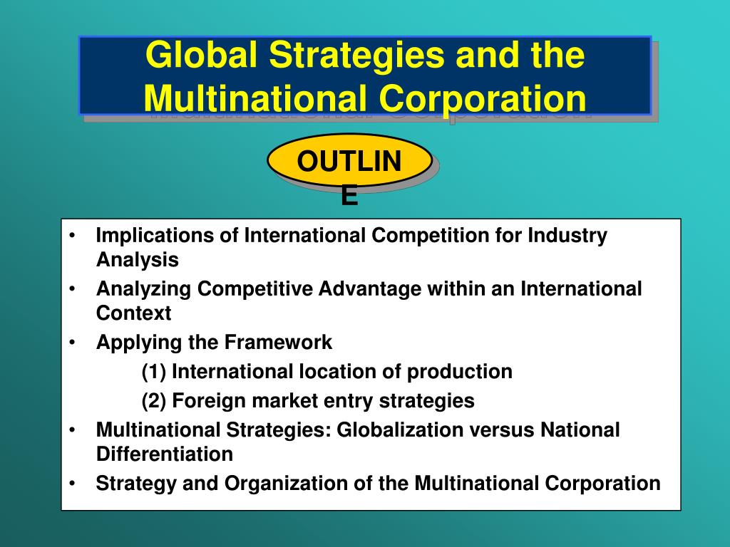 global strategies and the multinational corporation l.