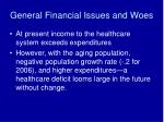 general financial issues and woes