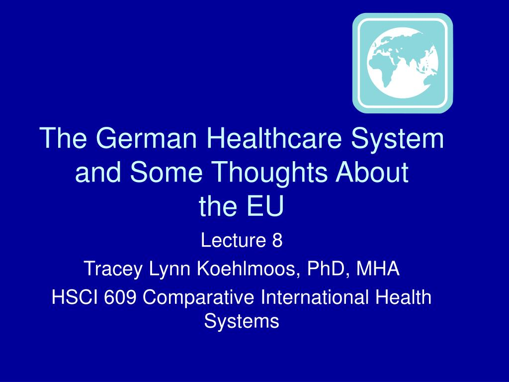 the german healthcare system and some thoughts about the eu l.