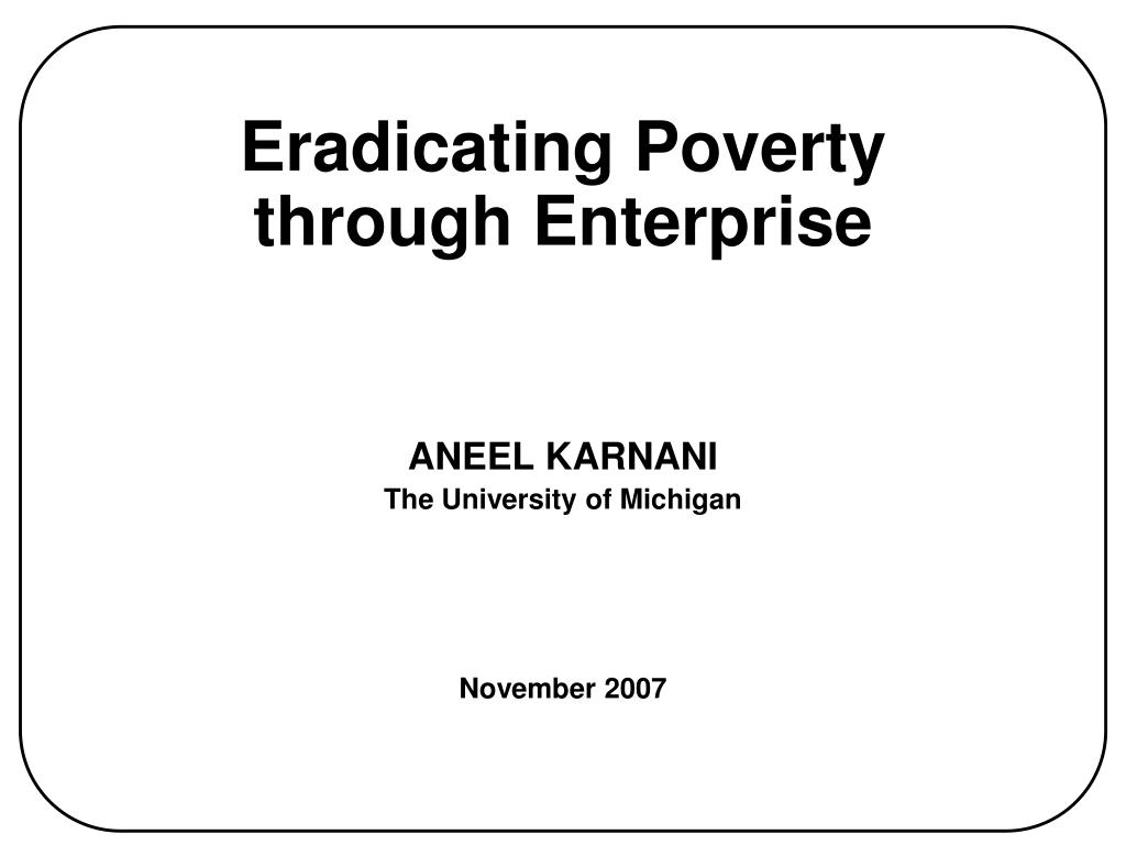 eradicating poverty through enterprise l.