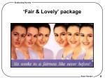 fair lovely package