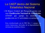 la caep dentro del sistema estad stico nacional7