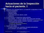 actuaciones de la inspecci n hacia el paciente i