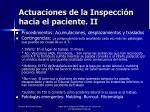 actuaciones de la inspecci n hacia el paciente ii