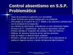 control absentismo en s s p problem tica