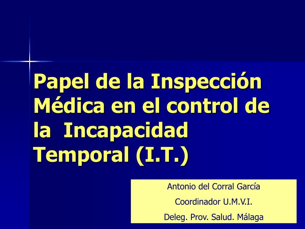 papel de la inspecci n m dica en el control de la incapacidad temporal i t l.