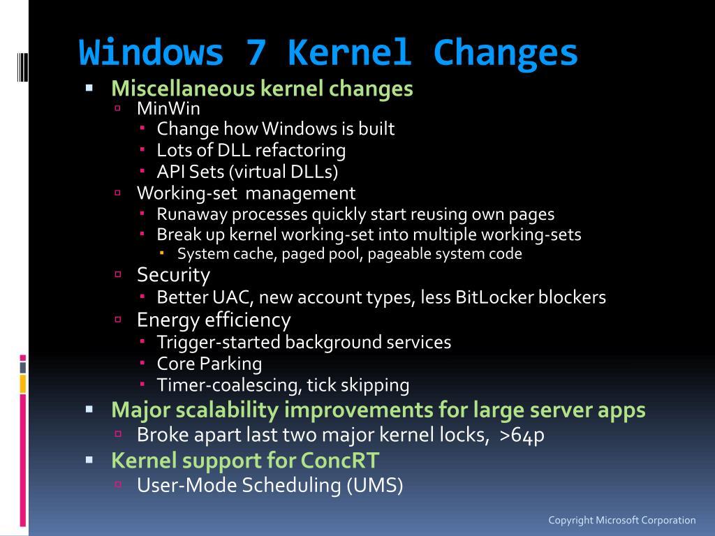 Windows 7 Kernel Changes