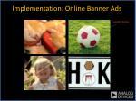 implementation online banner ads