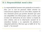 ii 1 responsabilidad moral o tica