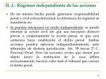 ii 2 r gimen independiente de las acciones