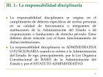 iii 1 la responsabilidad disciplinaria