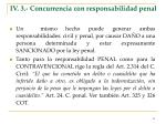 iv 3 concurrencia con responsabilidad penal